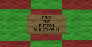Baixar Find the Button: Buildings II para Minecraft 1.10.2