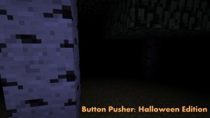Baixar Button Pusher: Halloween Edition para Minecraft 1.8