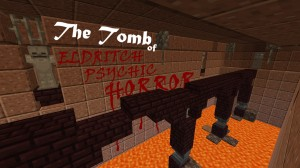 Baixar The Tomb of Eldritch Psychic Horror para Minecraft 1.14.4