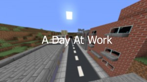 Baixar A Day At Work para Minecraft 1.14.4