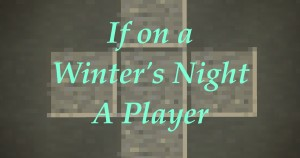 Baixar If On a Winter's Night a Player para Minecraft 1.16.5